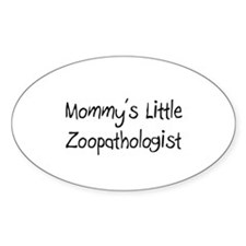 Mommy's Little Zoopathologist Oval Decal