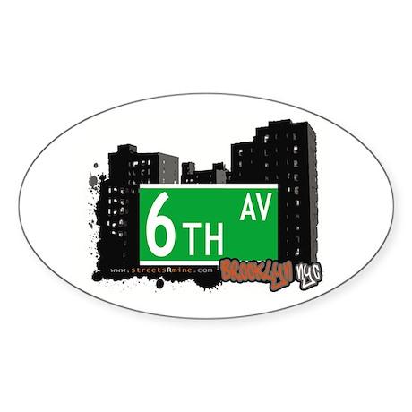 6th AVENUE, BROOKLYN, NYC Oval Sticker