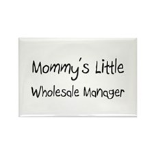 Mommy's Little Wholesale Manager Rectangle Magnet
