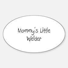 Mommy's Little Welder Oval Decal
