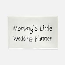 Mommy's Little Wedding Planner Rectangle Magnet