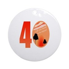40th Birthday Gift Idea Ornament (Round)