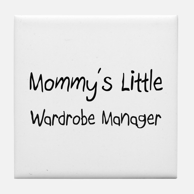 Mommy's Little Wardrobe Manager Tile Coaster