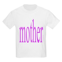 364. mother Kids T-Shirt