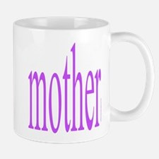 364. mother Mug