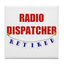 Retired Radio Dispatcher Tile Coaster