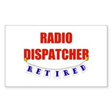 Retired Radio Dispatcher Rectangle Decal