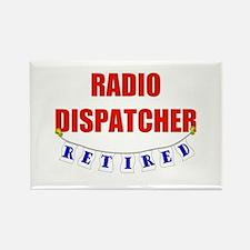 Retired Radio Dispatcher Rectangle Magnet