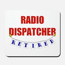 Retired Radio Dispatcher Mousepad