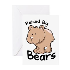 Raised by Bears Greeting Cards (Pk of 10)