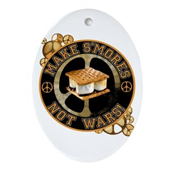 Make Smores Not Wars Oval Ornament