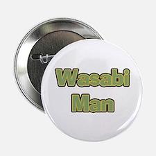 """Wasabi Man 2.25"""" Button"""