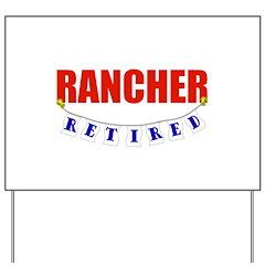 Retired Rancher Yard Sign