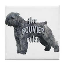bouvier rules Tile Coaster