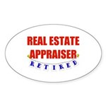 Retired Real Estate Appraiser Oval Sticker (10 pk)