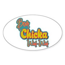 Bom Chicka Wah-Wah Oval Decal