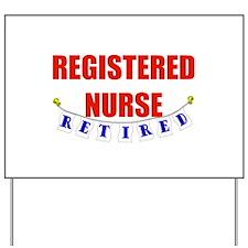 Retired Registered Nurse Yard Sign