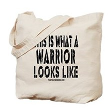 This is What a WARRIOR Looks Tote Bag