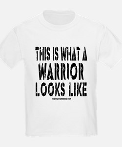 This is What a WARRIOR Looks T-Shirt