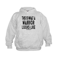 This is What a WARRIOR Looks Hoodie