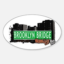 BROOKLYN BRIDGE, BROOKLYN, NYC Oval Decal