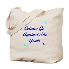 Celiacs Go Against The Grain Tote Bag