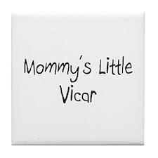 Mommy's Little Vicar Tile Coaster