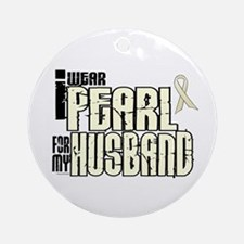 I Wear Pearl For My Husband 6 Ornament (Round)