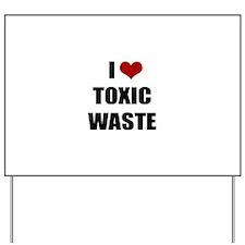 Real Genius - I Love Toxic Waste Yard Sign