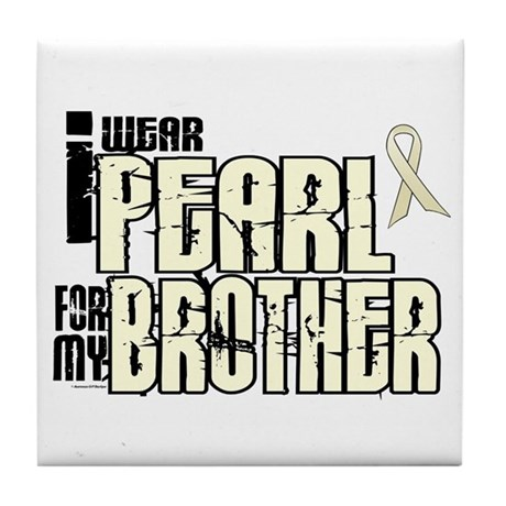 I Wear Pearl For My Brother 6 Tile Coaster