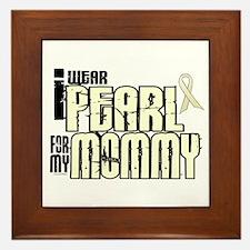 I Wear Pearl For My Mommy 6 Framed Tile