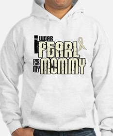 I Wear Pearl For My Mommy 6 Hoodie