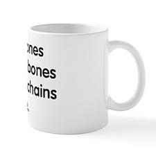 Sticks and stones... Mug