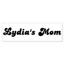 Lydias mom Bumper Bumper Sticker
