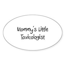 Mommy's Little Toxicologist Oval Decal
