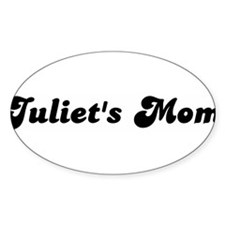 Juliets mom Oval Decal