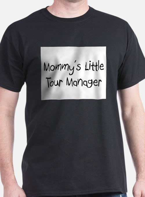 Mommy's Little Tour Manager T-Shirt