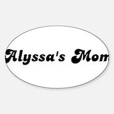 Alyssas mom Oval Decal