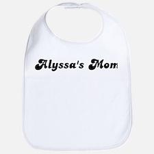 Alyssas mom Bib