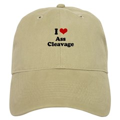 I love ass cleavage Baseball Cap