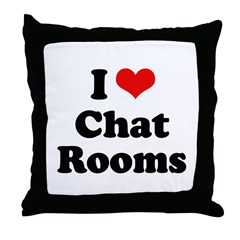 I love chat rooms Throw Pillow