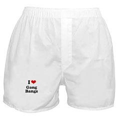 I love gang bangs Boxer Shorts
