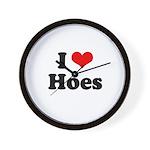 I love hoes Wall Clock