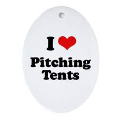 I love pitching tents Oval Ornament