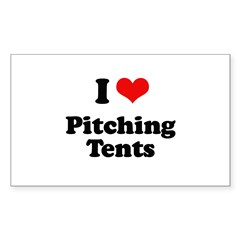 I love pitching tents Rectangle Decal