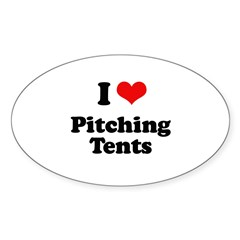 I love pitching tents Oval Decal