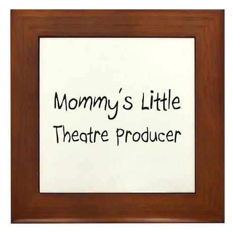 Mommy's Little Theatre Producer Framed Tile