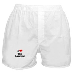 I love tea bagging Boxer Shorts