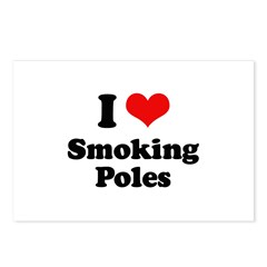 I love smoking poles Postcards (Package of 8)