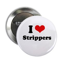 I love strippers 2.25